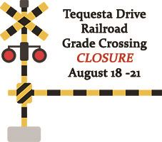Rail Road Crossing Closure August 18-21 2018